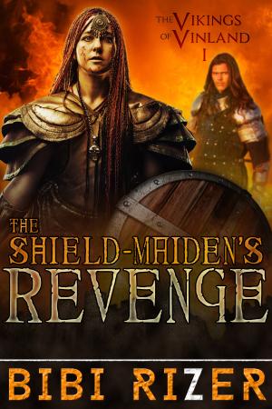 """Book Promo:  """"The Shield Maiden's Revenge"""" by BibiRizer"""