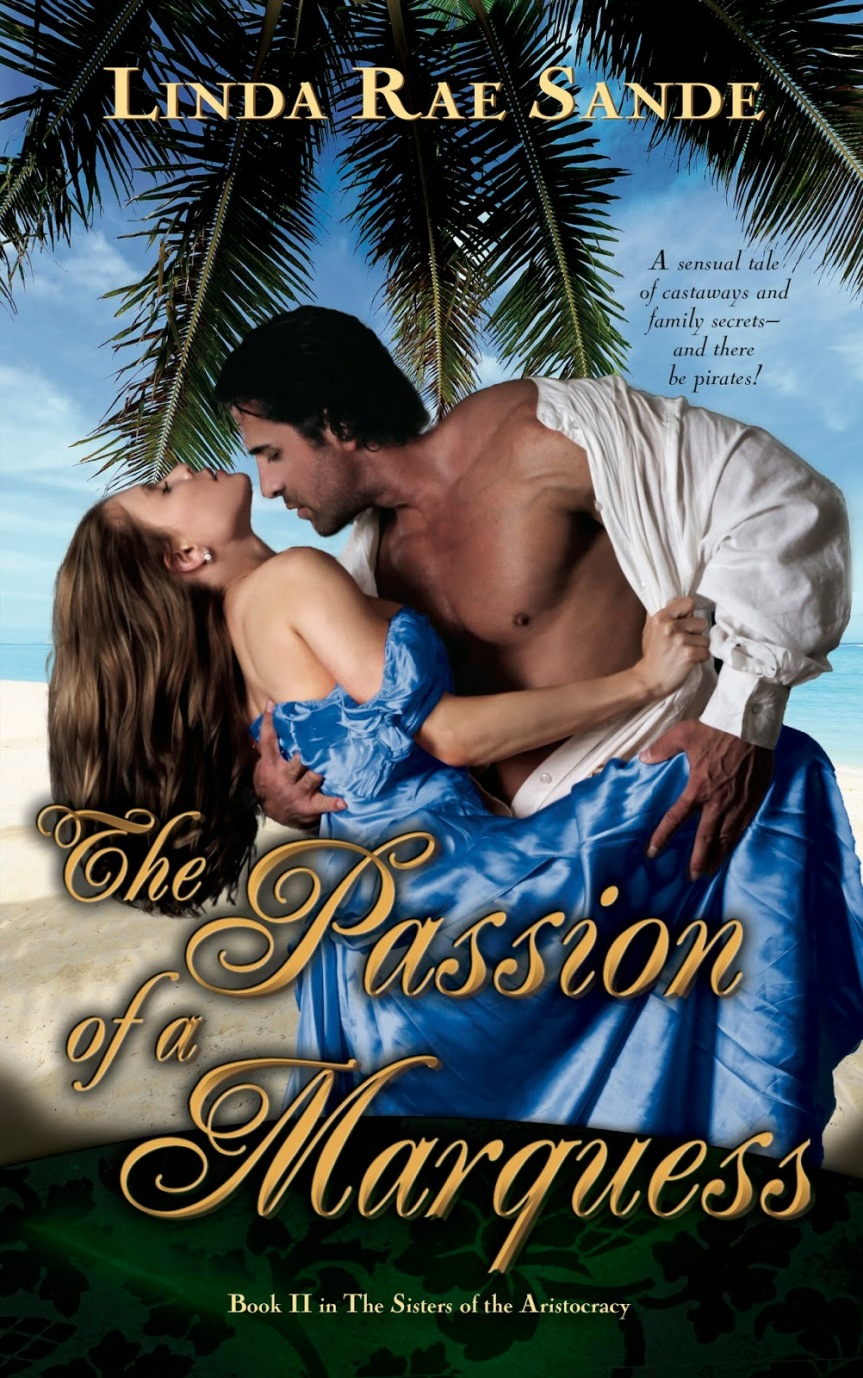"""Book Promo:  """"The Passion of the Marquess"""" by Linda RaeSande"""